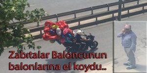 Zabıtalar Baloncunun balonlarına el koydu