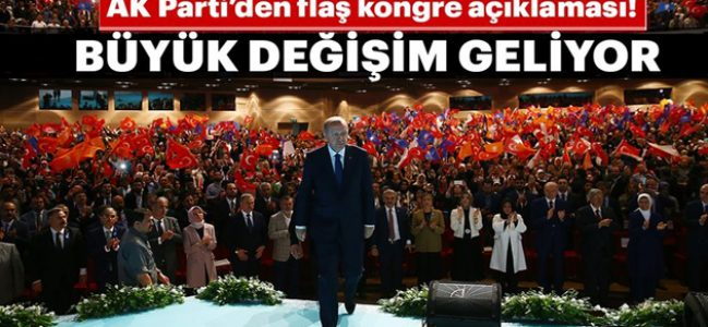 AK Parti'den flaş kongre açıklaması!