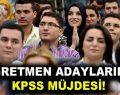 Öğretmen adaylarına KPSS müjdesi!
