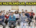ESEV'DE HAZIRLANDILAR, KAZANDILAR