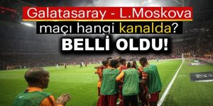 Galatasaray-Lokomotiv Moskova maçı şifresiz yayınlanacak!