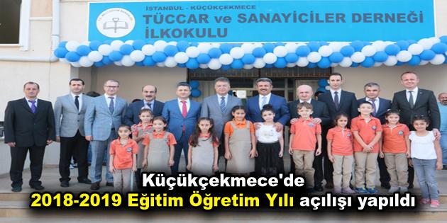 Küçükçekmece'de 2018-2019 Eğitim Öğretim yılı açılışı yapıldı