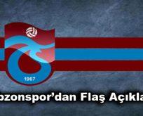 Trabzonspor'dan Flaş Açıklama!