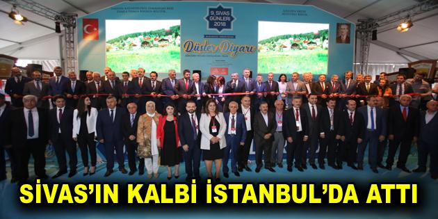 SİVAS'IN KALBİ İSTANBUL'DA ATTI