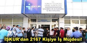 İŞKUR'dan 2167 Kişiye İş Müjdesi!