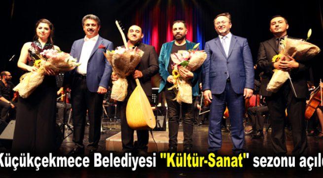 """Küçükçekmece Belediyesi """"Kültür-Sanat"""" sezonu açıldı"""