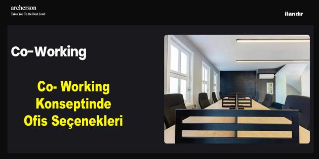 Co- Working Konseptinde Ofis Seçenekleri