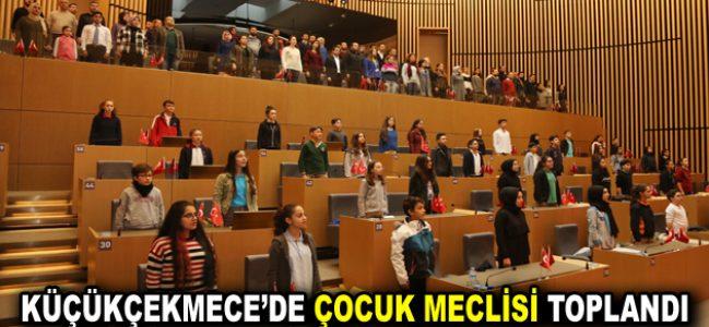 KÜÇÜKÇEKMECE'DE ÇOCUK MECLİSİ TOPLANDI
