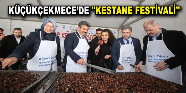 """KÜÇÜKÇEKMECE'DE """"KESTANE FESTİVALİ"""""""