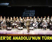 ESENLER'DE ANADOLU'NUN TÜRKÜLERİ