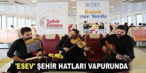 'ESEV' ŞEHİR HATLARI VAPURUNDA