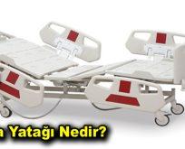 Hasta Yatağı Nedir?