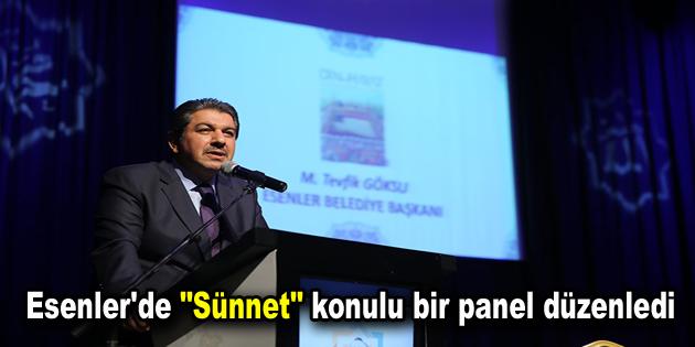 """Esenler'de """"Sünnet"""" konulu bir panel düzenledi"""