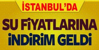 İstanbul'da su fiyatlarında indirim!
