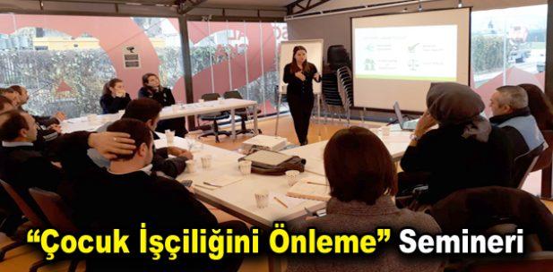 """""""Çocuk İşçiliğini Önleme"""" semineri"""