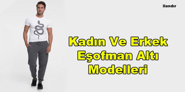 Kadın Ve Erkek Eşofman Altı Modelleri