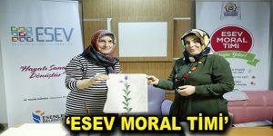 """ESEV Moral Timi"" görevde…"
