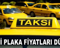 Taksi Plakalarında fiyatlar düştü