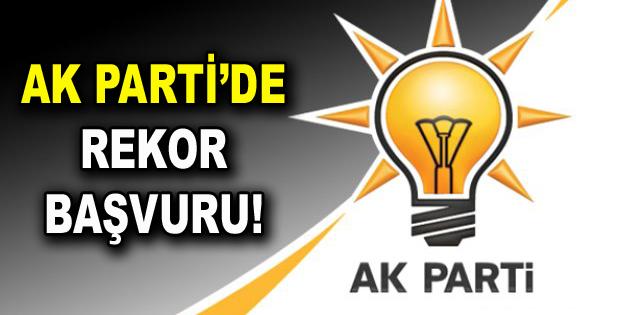 AK Parti adaylık için rekor başvuru!