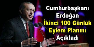 Erdoğan İkinci 100 Günlük Eylem Planını açıkladı