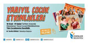 Esenler Belediyesi Yarıyıl Çocuk Etkinlikleri