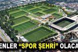 "Esenler ""Spor Şehri"" olacak!.."