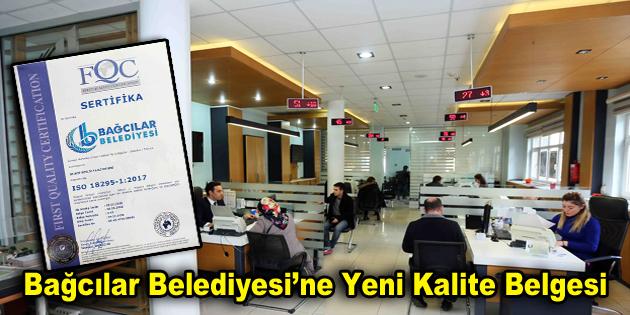 Bağcılar Belediyesi'ne yeni kalite belgesi