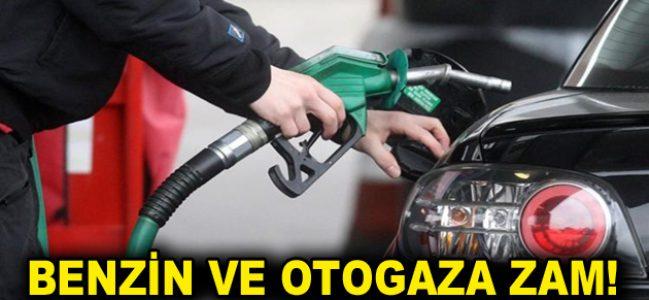 Benzin ve otogaza zam!