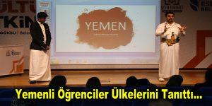 Yemenli Öğrenciler Ülkelerini Tanıttı…