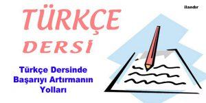 Türkçe Dersinde Başarıyı Artırmanın Yolları