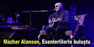 Mazhar Alanson, Esenlerlilerle bir araya geldi