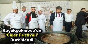 Küçükçekmece'de Ciğer Festivali düzenlendi