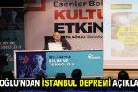 KADIOĞLU'NDAN İSTANBUL DEPREMİ AÇIKLAMASI