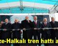 Gebze-Halkalı tren hattı açıldı