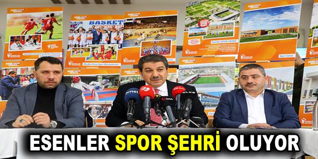 ESENLER SPOR ŞEHRİ OLUYOR