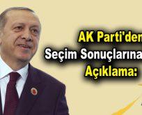 AK Parti'den Seçim Sonuçlarına İlişkin Açıklama: