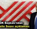 YÖK Başkanı'ndan Üniversite Sınavı açıklaması