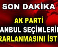 AK Parti, İstanbul Seçimlerinin Tekrarlanmasını İstiyor