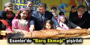 """Esenler'de """"Barış Ekmeği"""" pişirildi"""