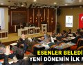 Esenler Belediye Meclisi ilk toplantısını gerçekleştirdi