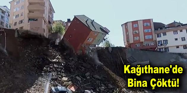 Kağıthane'de Bina Çöktü!