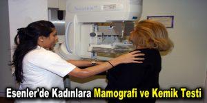 Esenler'de Kadınlara Mamografi ve Kemik Testi