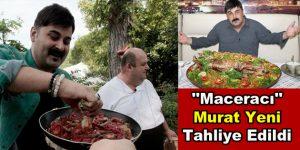 """""""Maceracı"""" Murat Yeni Tahliye Edildi"""