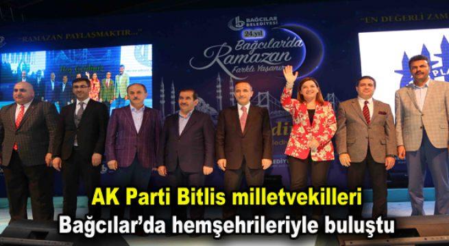 AK Parti Bitlis milletvekilleri Bağcılar'da hemşehrileriyle buluştu