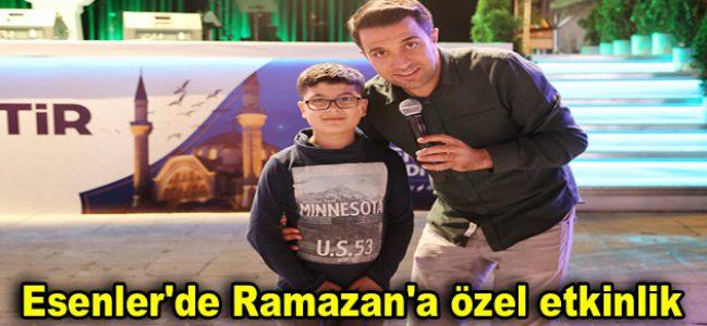 Esenler'de Ramazan'a özel etkinlik