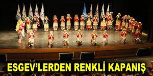 ESGEV'LERDEN RENKLİ KAPANIŞ