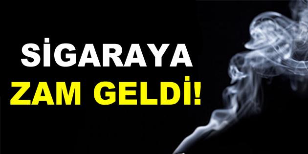 Sigaraya Zam Geldi!