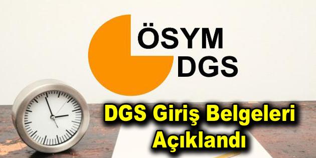DGS giriş belgeleri açıklandı