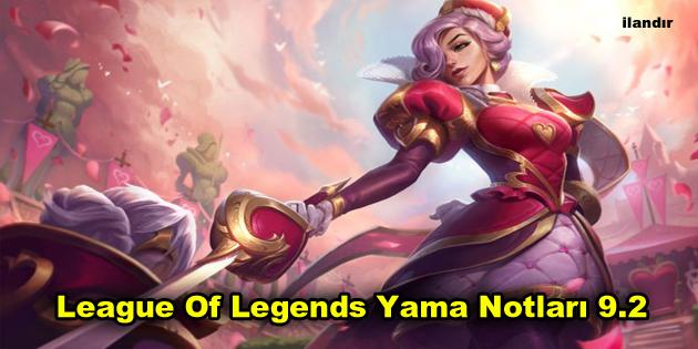 League Of Legends Yama Notları 9.2