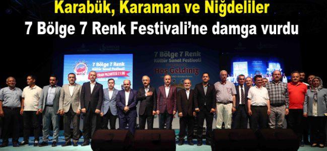 Karabük, Karaman ve Niğdeli gençler 7 Bölge 7 Renk Festivali'ne damga vurdu